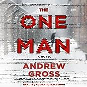 The One Man: A Novel | [Andrew Gross]