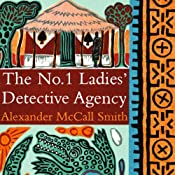 The No. 1 Ladies' Detective Agency | [Alexander McCall Smith]