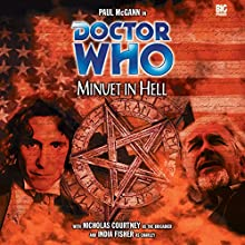 Doctor Who - Minuet in Hell Audiobook by Alan W Lear, Gary Russell Narrated by Paul McGann, India Fisher, Nicholas Courtney