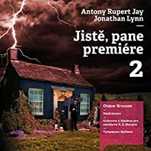 Jiste (Pane premiére 2) Audiobook by Antony Jay, Jonathan Lynn Narrated by Otakar Brousek
