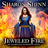 Jeweled Fire: Elemental Blessings, Book 3