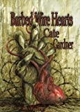 img - for Barbed Wire Hearts (Delirium Novella Series) book / textbook / text book