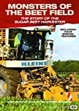 echange, troc Monsters Of The Beet Field - The Story Of The Sugar Beet Harvester [Import anglais]