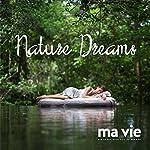 Nature Dreams | Katja Schütz