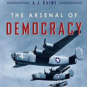 The Arsenal of Democracy Audiobook