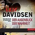 Der Augenblick der Wahrheit Hörbuch von Leif Davidsen Gesprochen von: Samy Andersen