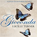 Gioconda Audiobook by Lucille Turner Narrated by Mark Meadows