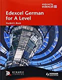 img - for Edexcel German for A Level Student's Book (EAML) by John Baildam (2008-09-26) book / textbook / text book