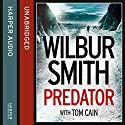 Predator Audiobook by Wilbur Smith Narrated by Ben Onwukwe
