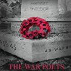 The War Poets (       UNABRIDGED) by Wilfred Owen, Seigfried Sassoon, Rupert Brooke Narrated by David Moore