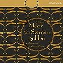 Wie Sterne so golden (Die Luna-Chroniken 3) Audiobook by Marissa Meyer Narrated by Vanida Karun