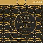 Wie Sterne so golden (Die Luna-Chroniken 3) | Marissa Meyer