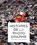 Histoires de la photographie