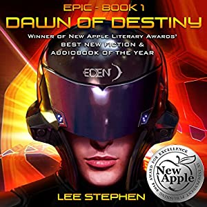 Epic 01 - Dawn of Destiny - Lee Stephen