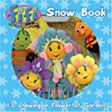Fifi and the Flowertots - Fifi's Snow Book
