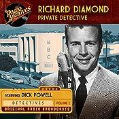 Richard Diamond, Private Detective, Volume 2 |  NBC Radio