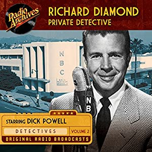 Richard Diamond, Private Detective, Volume 2 Radio/TV Program