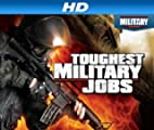 Toughest Military Jobs [HD]: Toughest Military Jobs Season 1 [HD]