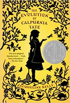 The Evolution of Calpurnia Tate: Jacqueline Kelly: 9780312659301