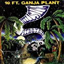 10 Ft Ganja Plant - Hillside Airstrip [Vinilo]