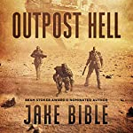 Outpost Hell | Jake Bible