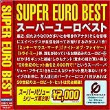 スーパー・ユーロ・ベスト (CCCD)