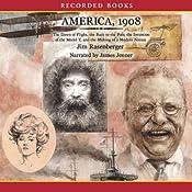 America, 1908: The Making of a Modern Nation   [Jim Rasenberger]