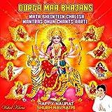 Durga Mantra Yaa Devi Sarvabhuteshu Dhun Chants
