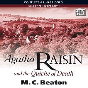 Agatha Raisin and the Quiche of Death: Agatha Raisin, Book 1 | [M.C. Beaton]