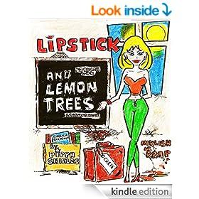 LIPSTICK AND LEMON TREES