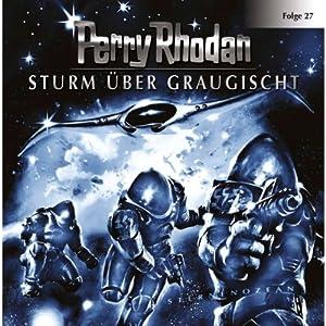 Sturm über Graugischt (Perry Rhodan Sternenozean 27) Hörspiel