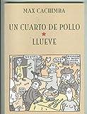 img - for Sol y Sombra: Un cuarto de pollo - Llueve book / textbook / text book