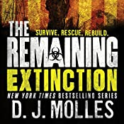 The Remaining: Extinction | [D. J. Molles]