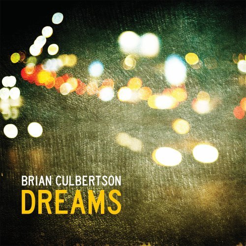 Dreams by Brian Culbertson