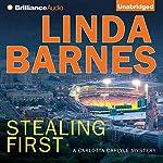 Stealing First: A Carlotta Carlyle Short Story | Linda Barnes