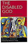 The Disabled God: Toward a Libratory...