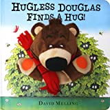 Hugless Douglas Finds a Hug