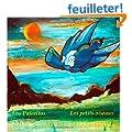 Les petits oiseaux - Los Pajaritos : un livre pour les enfants (Edition bilingue fran�ais-espagnol): Contes pour enfants