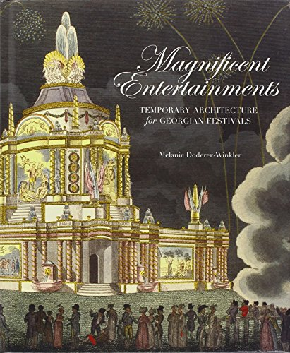 Magnificent Entertainments (The Paul Mellon Centre for Studies in British Art)