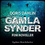 Gamla synder [Old Sins] | Doris Dahlin