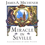 Miracle in Seville: A Novel   James A. Michener