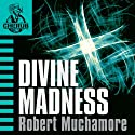 Cherub: Divine Madness (       UNABRIDGED) by Robert Muchamore Narrated by Simon Scardifield
