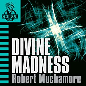 Cherub: Divine Madness Hörbuch