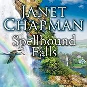 Spellbound Falls: Spellbound Falls, Book 1 | [Janet Chapman]