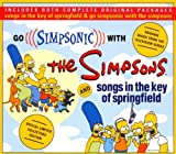 Go Simpsonic with The Simpsons: Songs in the Key Of Springfield The Simpsons