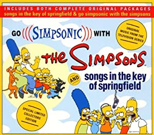 Go Simpsonic with The Simpsons: Songs in the Key Of Springfield