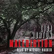 Malediction (       UNABRIDGED) by Lisa Morton Narrated by Michael Hacker