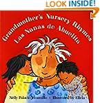 Grandmother's Nursery Rhymes/Las Nana...