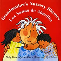 Las nanas de abuelita / Grandmother's Nursery Rhymes