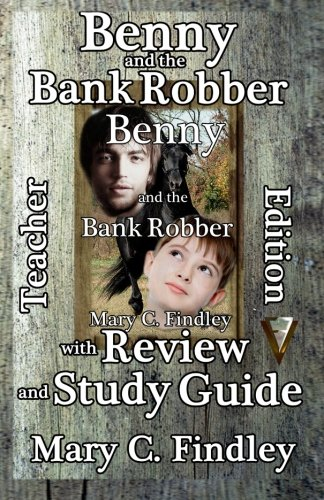 Benny and the bank robber with Review and Study Guide Teacher Edition